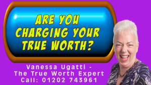 Vanessa Ugatti - Are You Charging Your True Worth?
