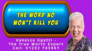 The Word No Won't Kill You